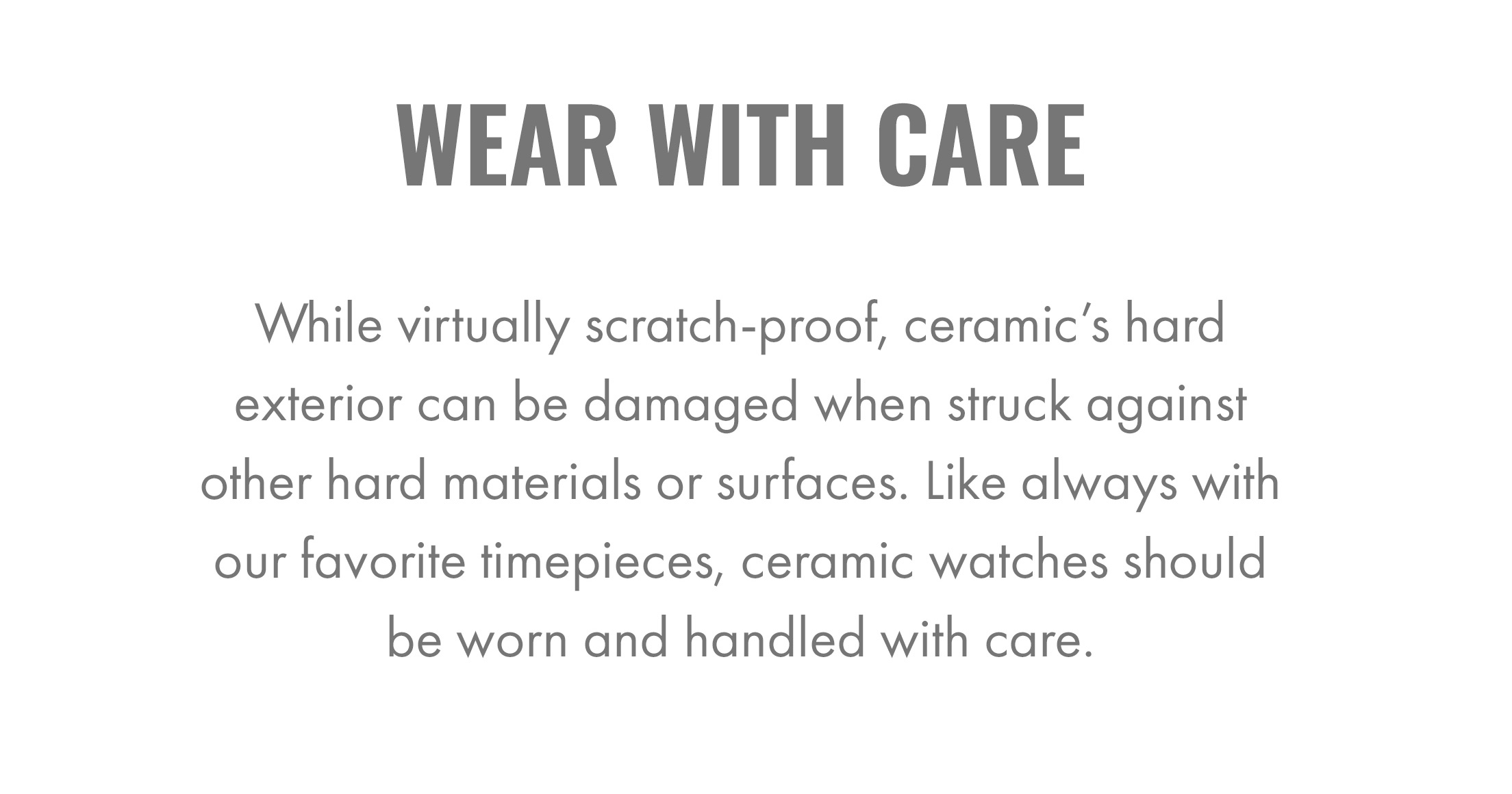 Wear with care