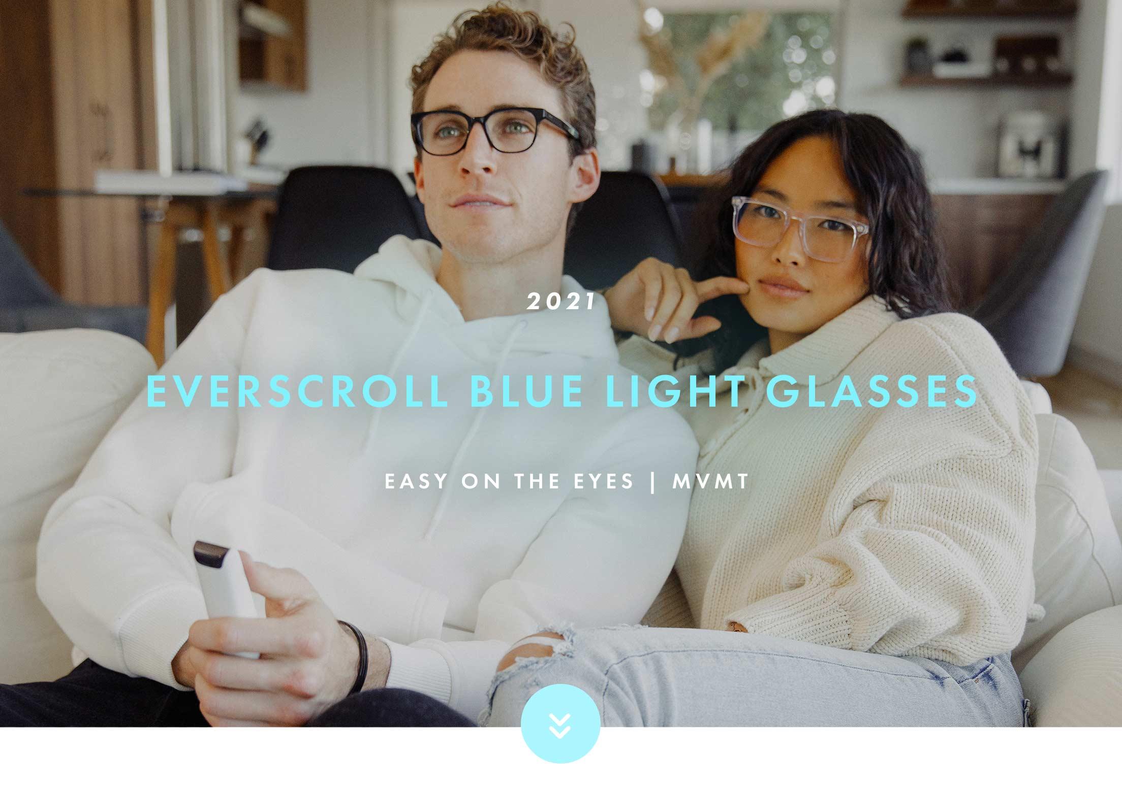 2021 Everscroll Blue Light Glasses