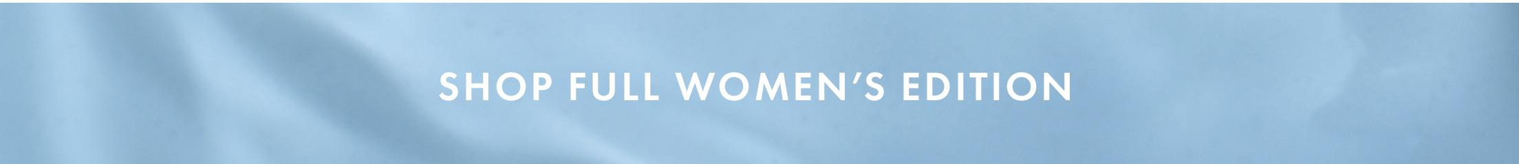 Shop Full Women's Edition