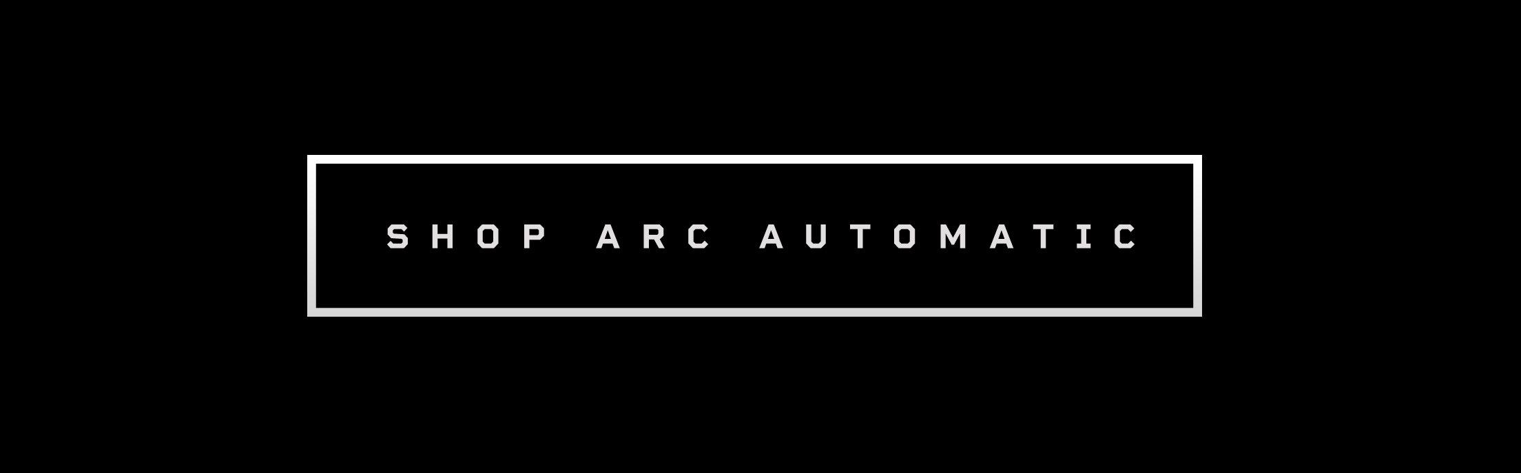 Shop Arc Automatic