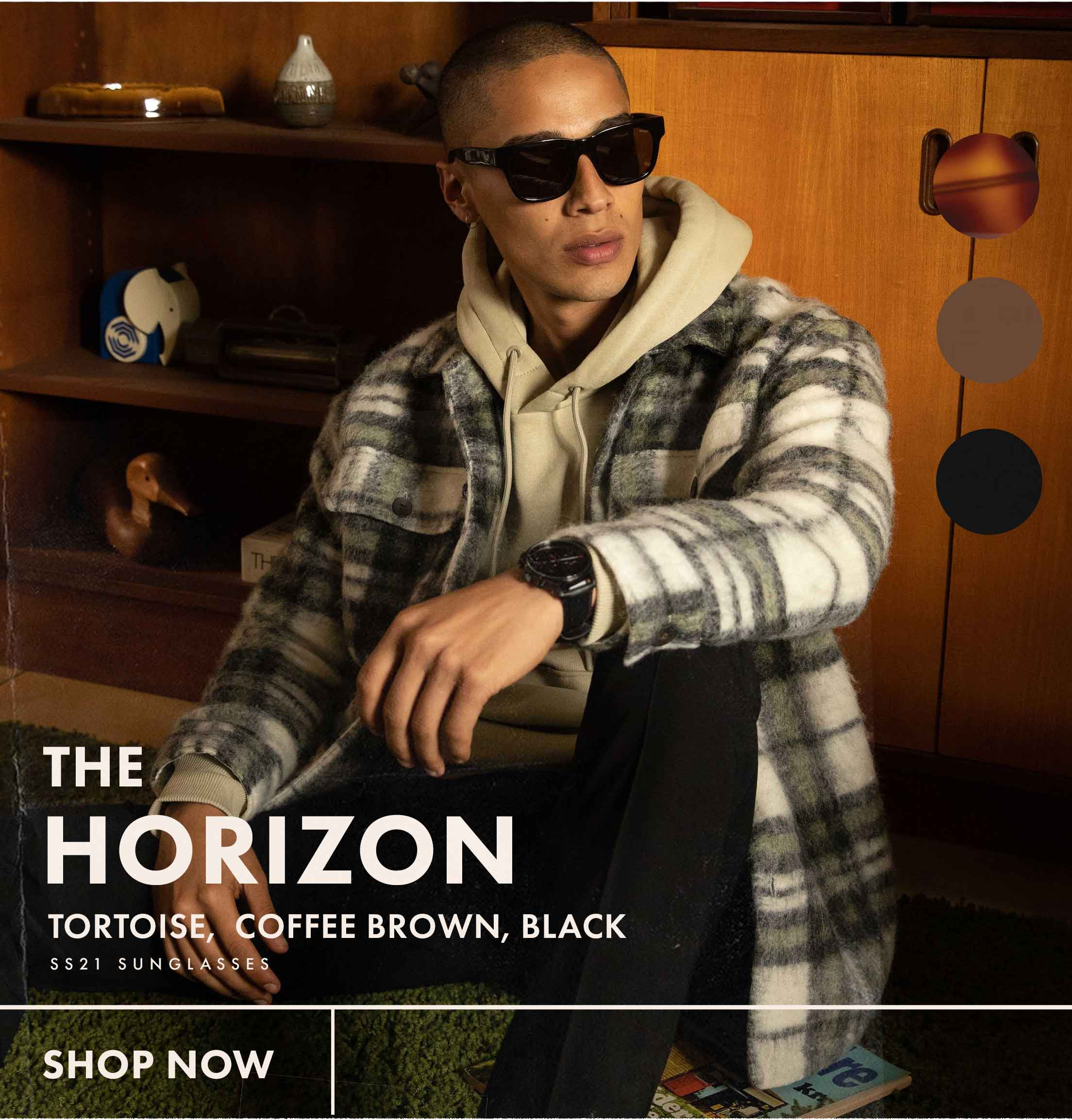The Horizon: Tortoise, Coffee Brown, Black. SS21 Sunglasses: SHOP NOW