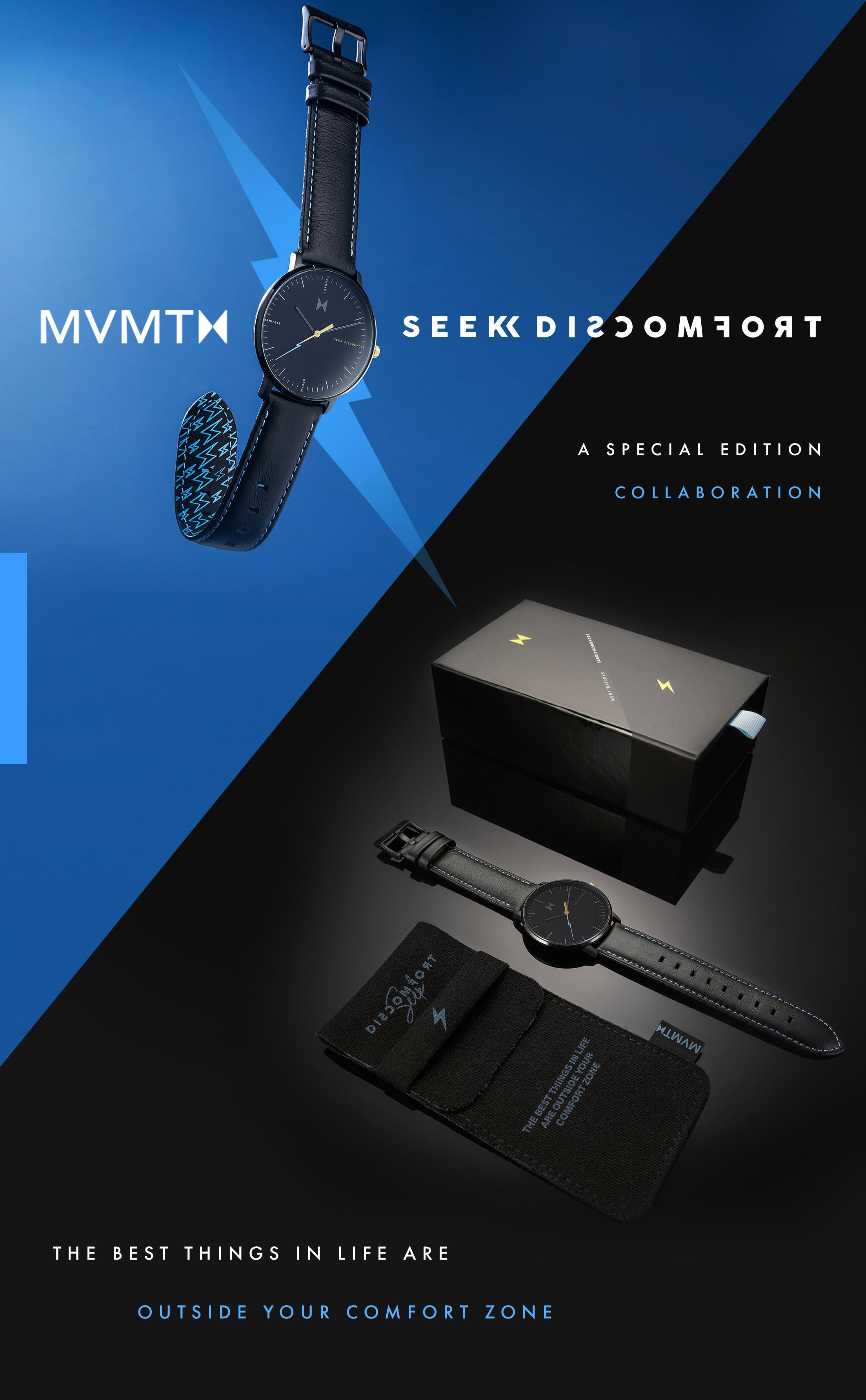 MVMT Seek Discomfort: A special edition collaboration. The best things in life are outside your comfort zone.