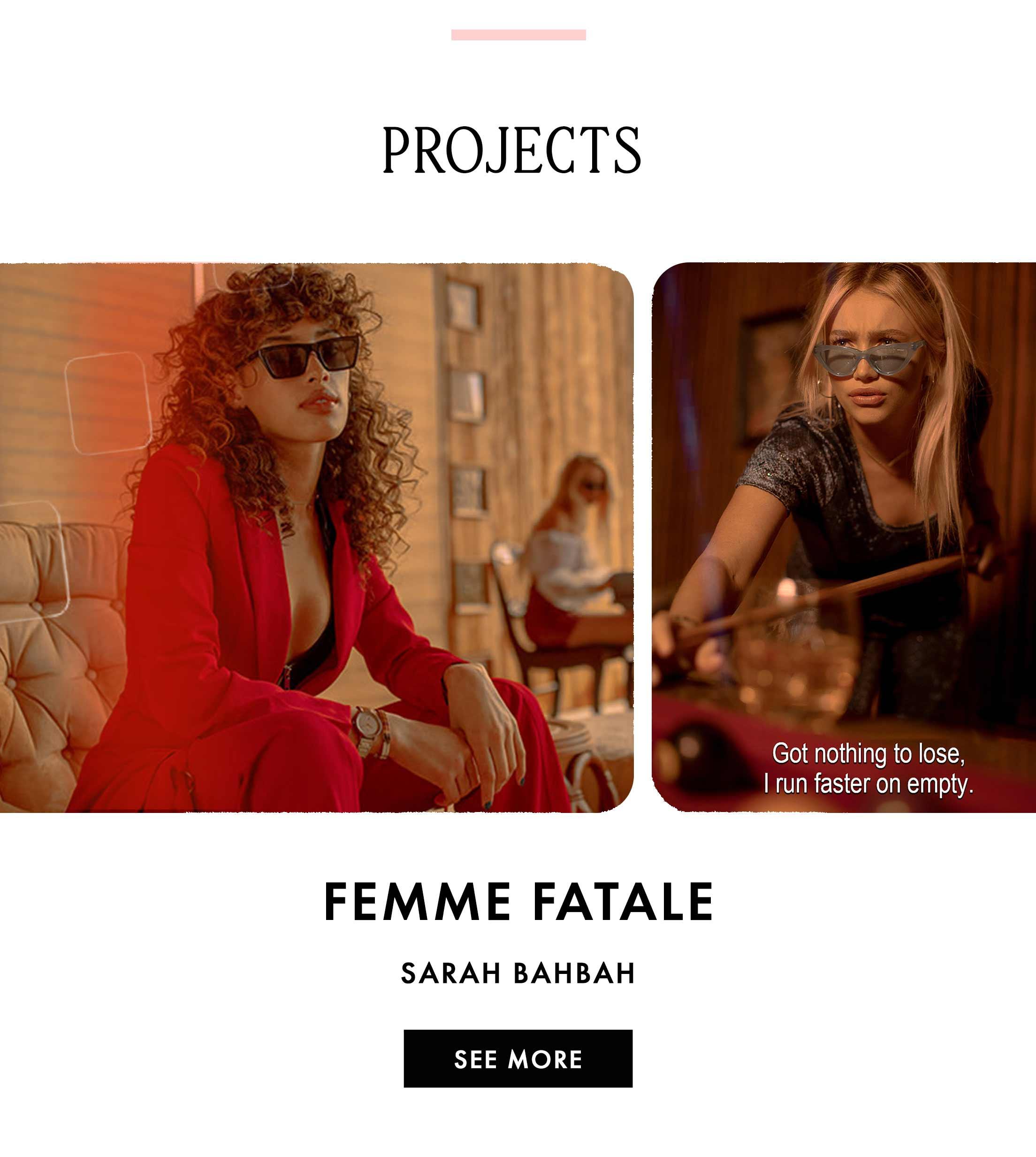 Femme Fatale: Sarah Bahbah